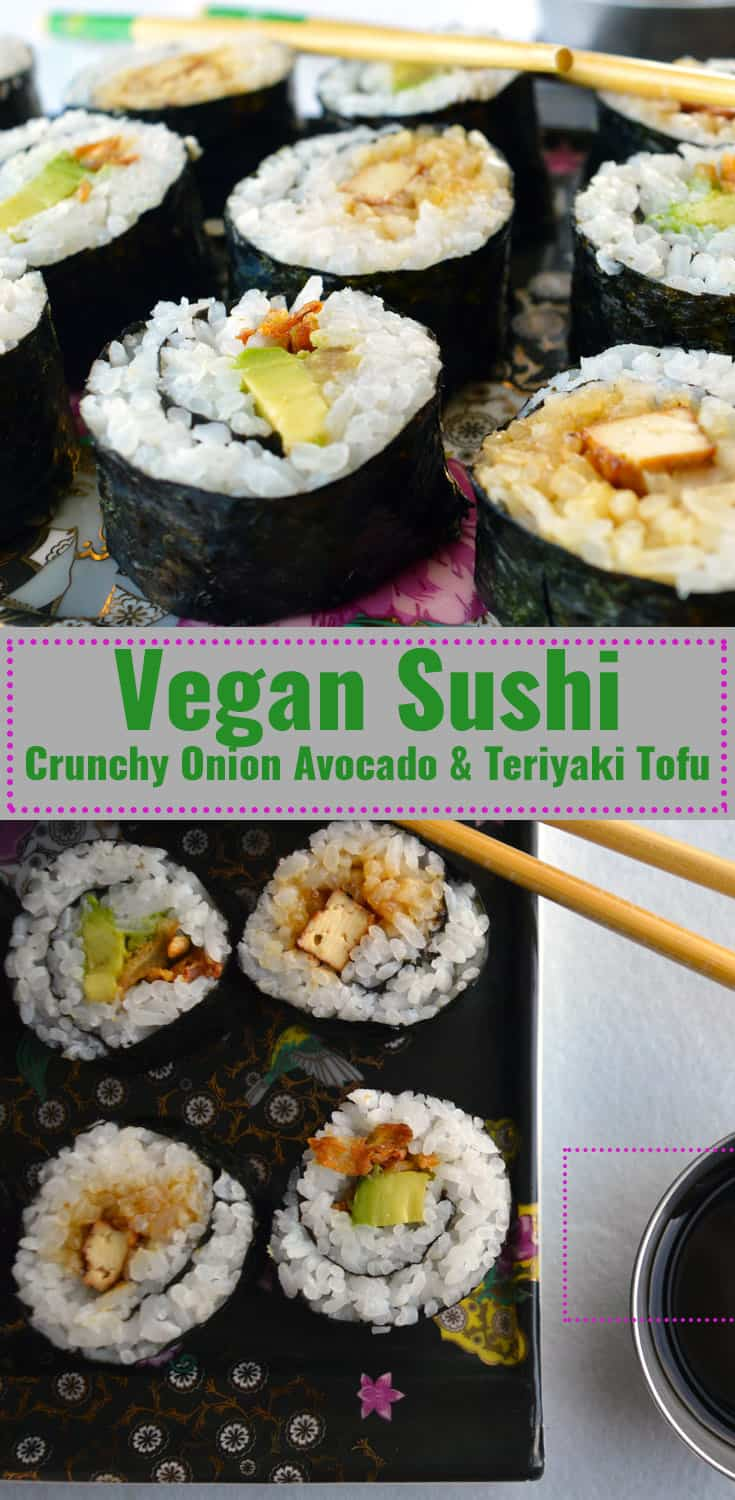 Vegan sushi with avocado, crunchy onions, and teriyaki tofu pin