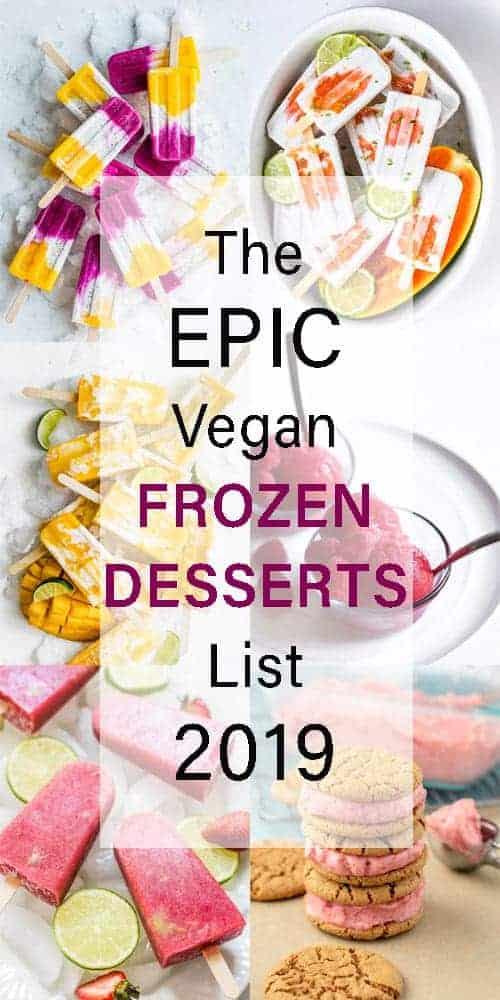 Pinterest pin for 'the epic vegan frozen desserts list 2019'